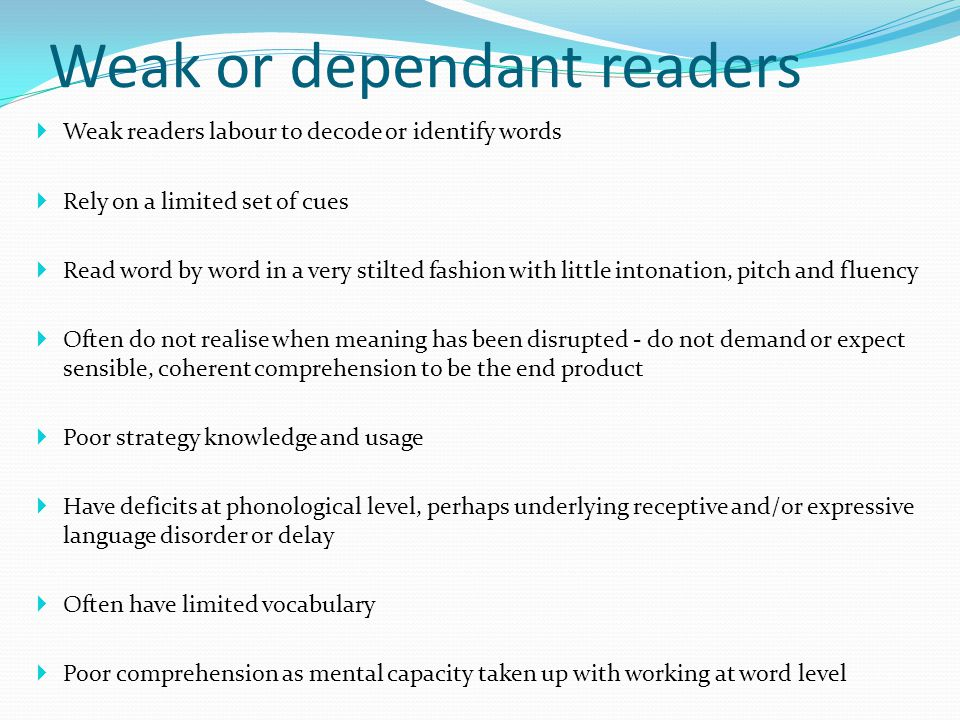 Weak or dependant readers