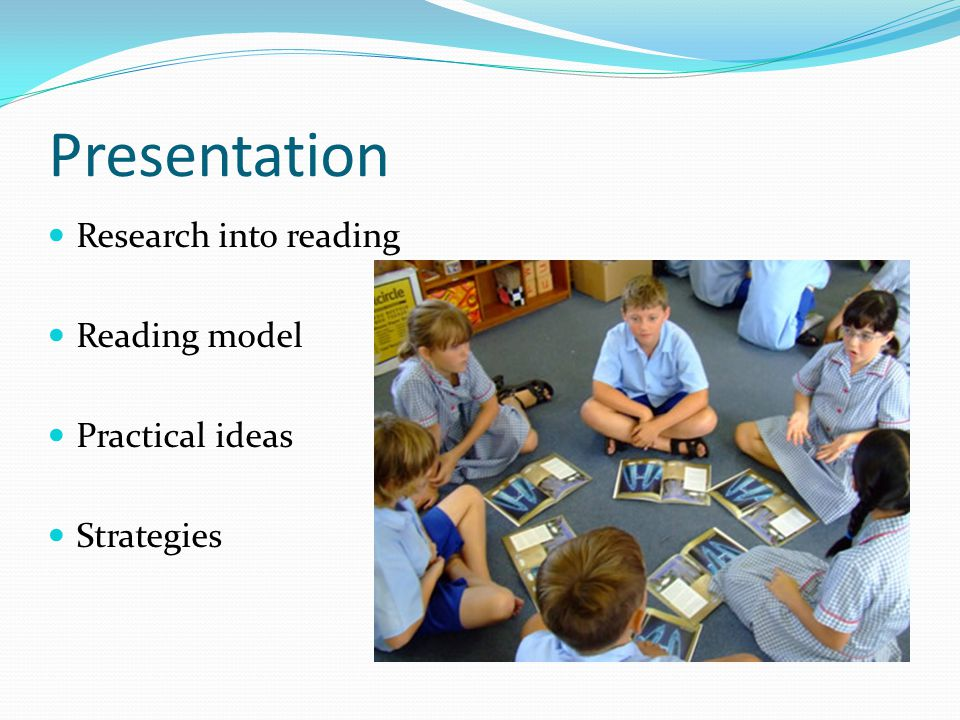 Presentation Research into reading Reading model Practical ideas