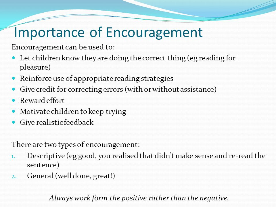 Importance of Encouragement