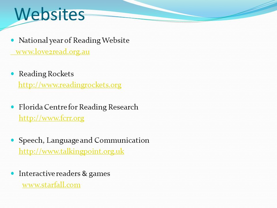 Websites National year of Reading Website www.love2read.org.au