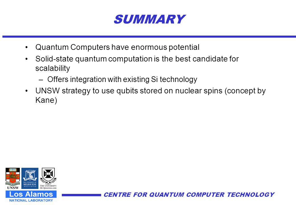 SUMMARY Quantum Computers have enormous potential