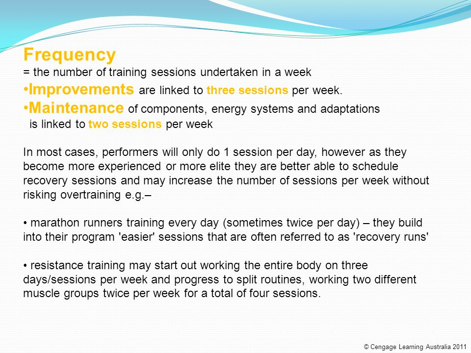 Frequency Improvements are linked to three sessions per week.