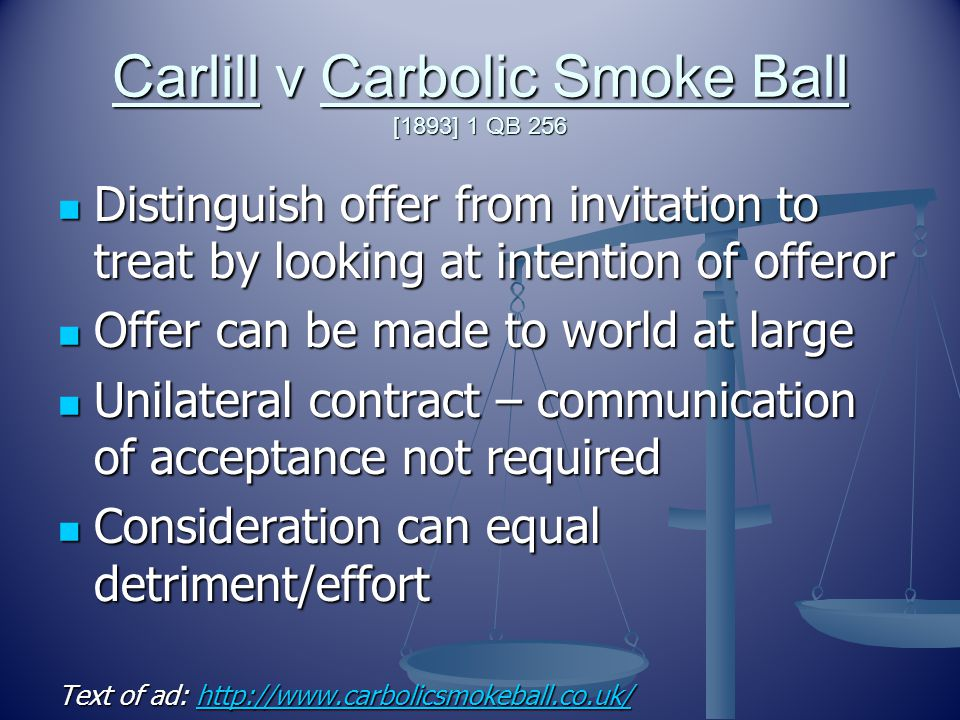 Carlill v Carbolic Smoke Ball [1893] 1 QB 256