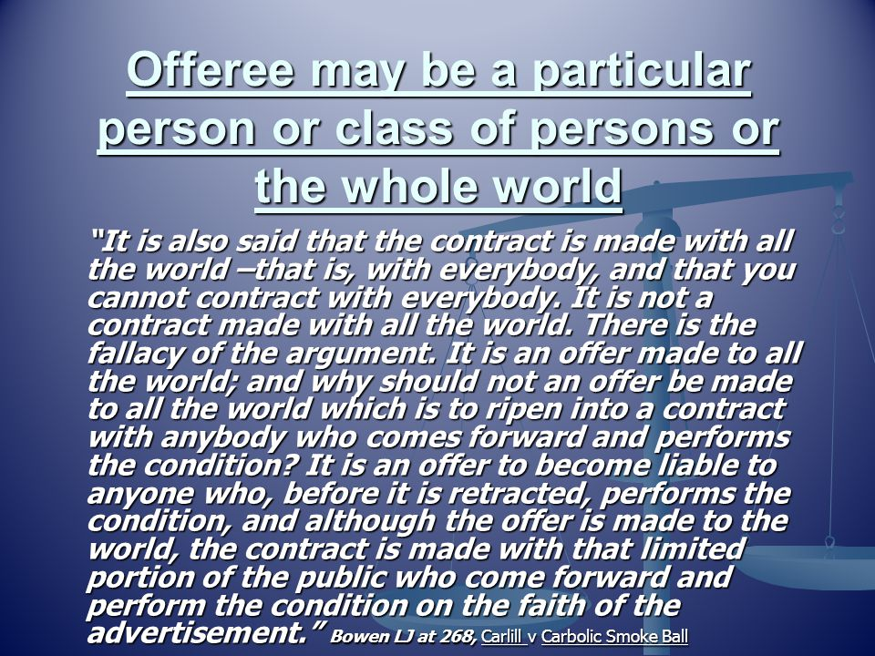 Offeree may be a particular person or class of persons or the whole world