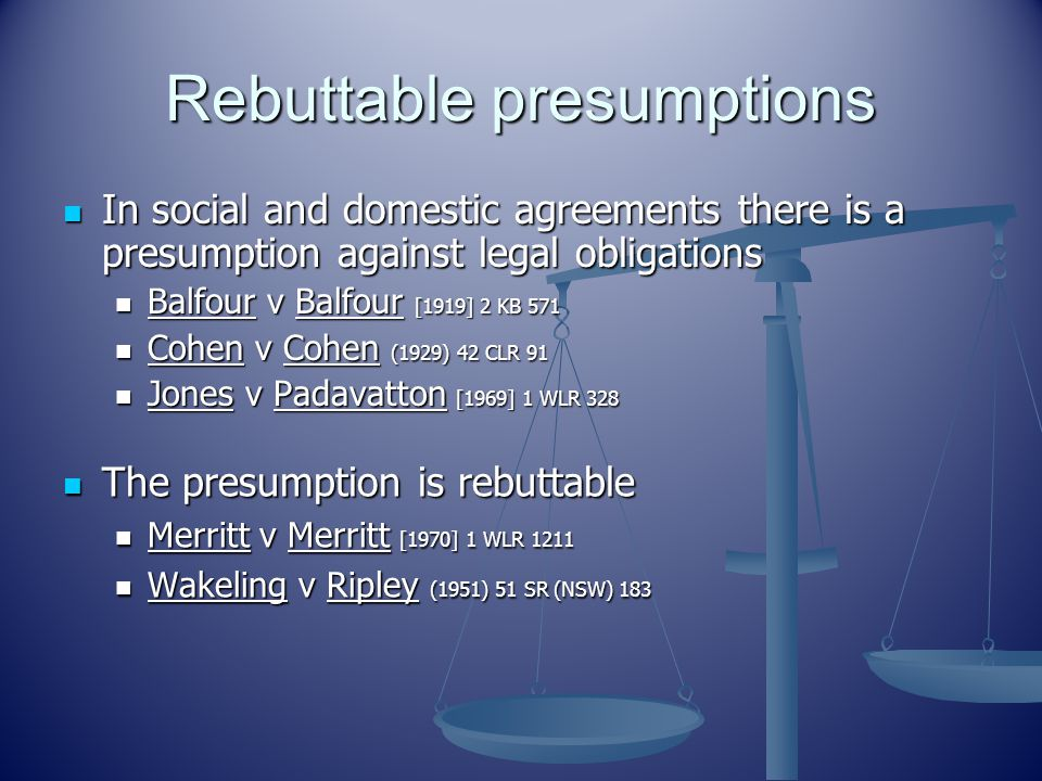 Rebuttable presumptions