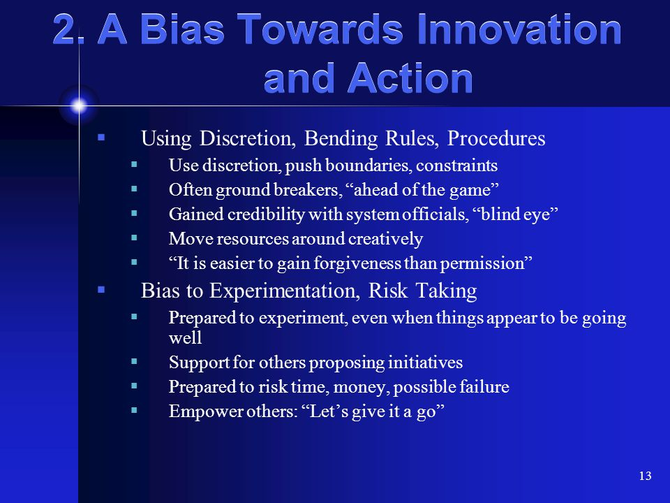 2. A Bias Towards Innovation and Action