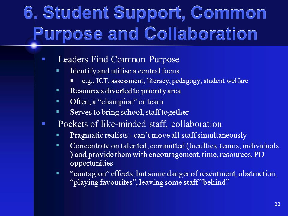 6. Student Support, Common Purpose and Collaboration