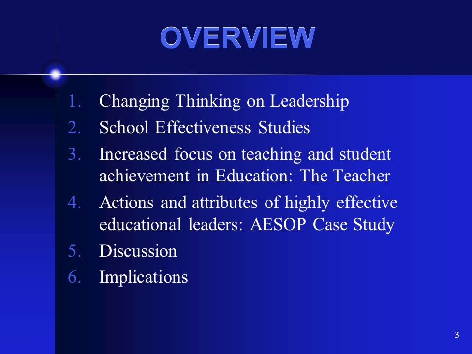 OVERVIEW Changing Thinking on Leadership School Effectiveness Studies