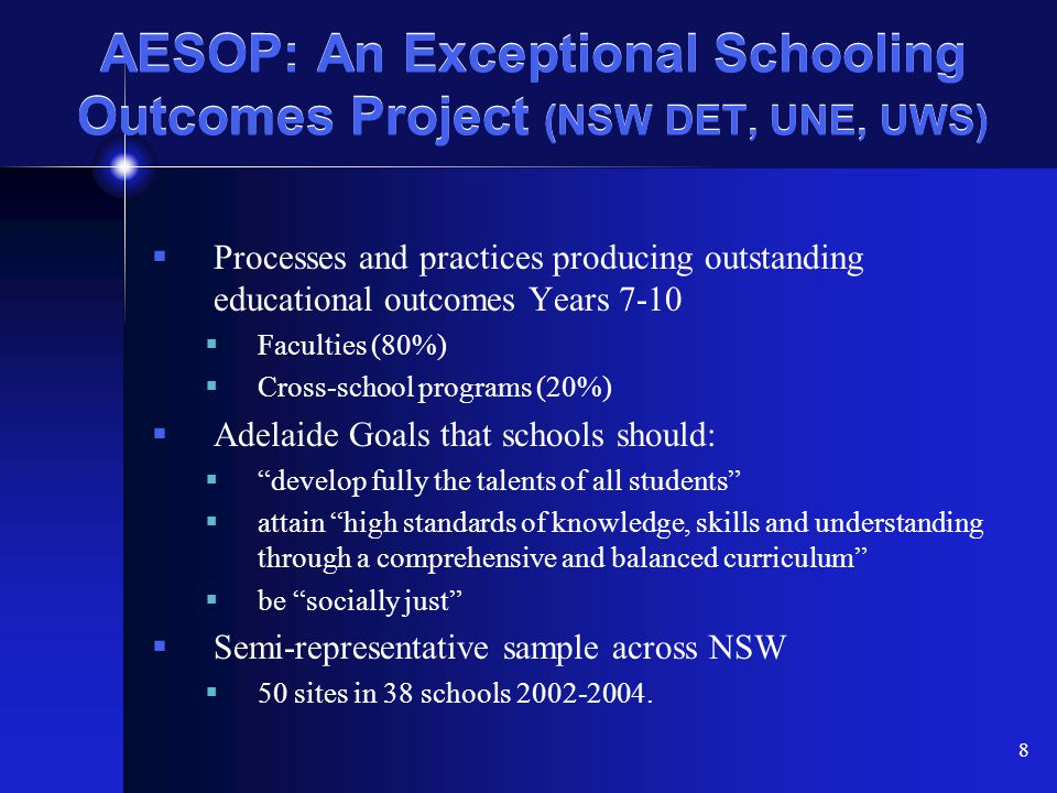 AESOP: An Exceptional Schooling Outcomes Project (NSW DET, UNE, UWS)