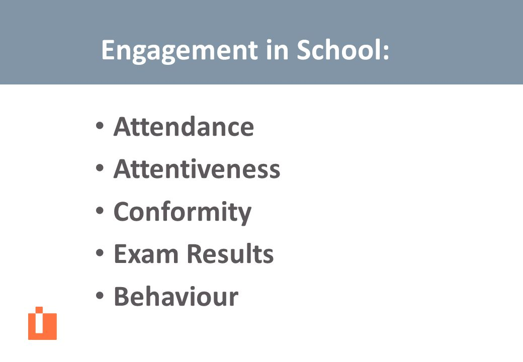Engagement in School: Attendance Attentiveness Conformity Exam Results