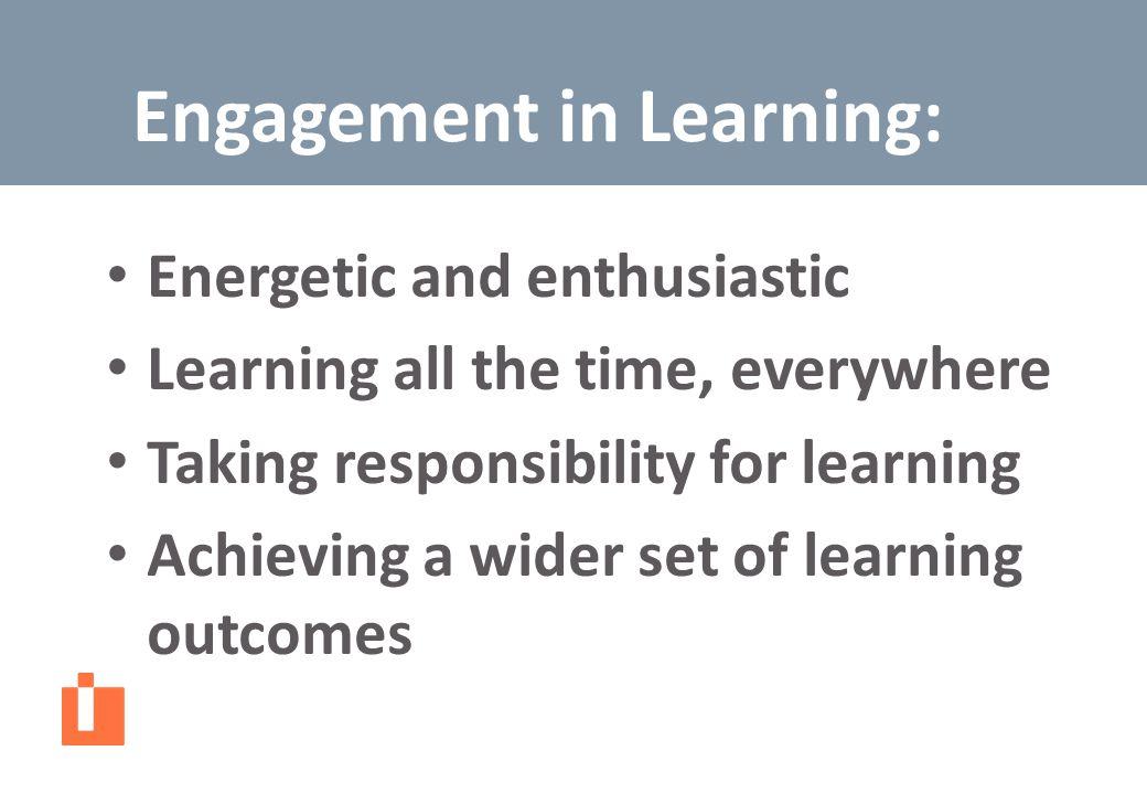 Engagement in Learning Engagement in Learning: