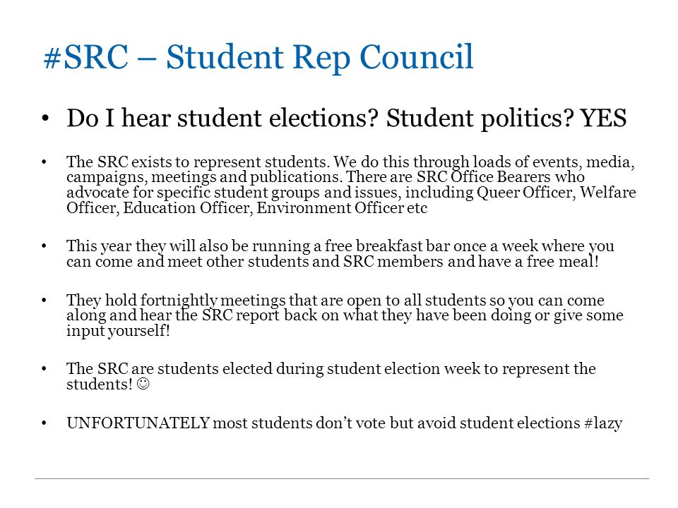 #SRC – Student Rep Council