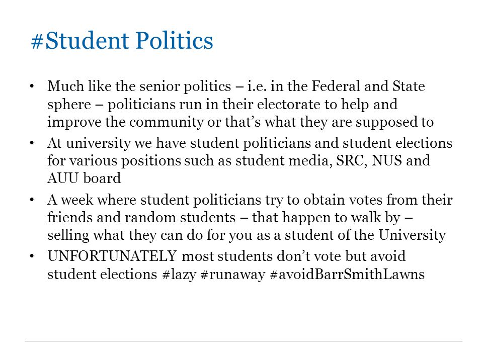 #Student Politics