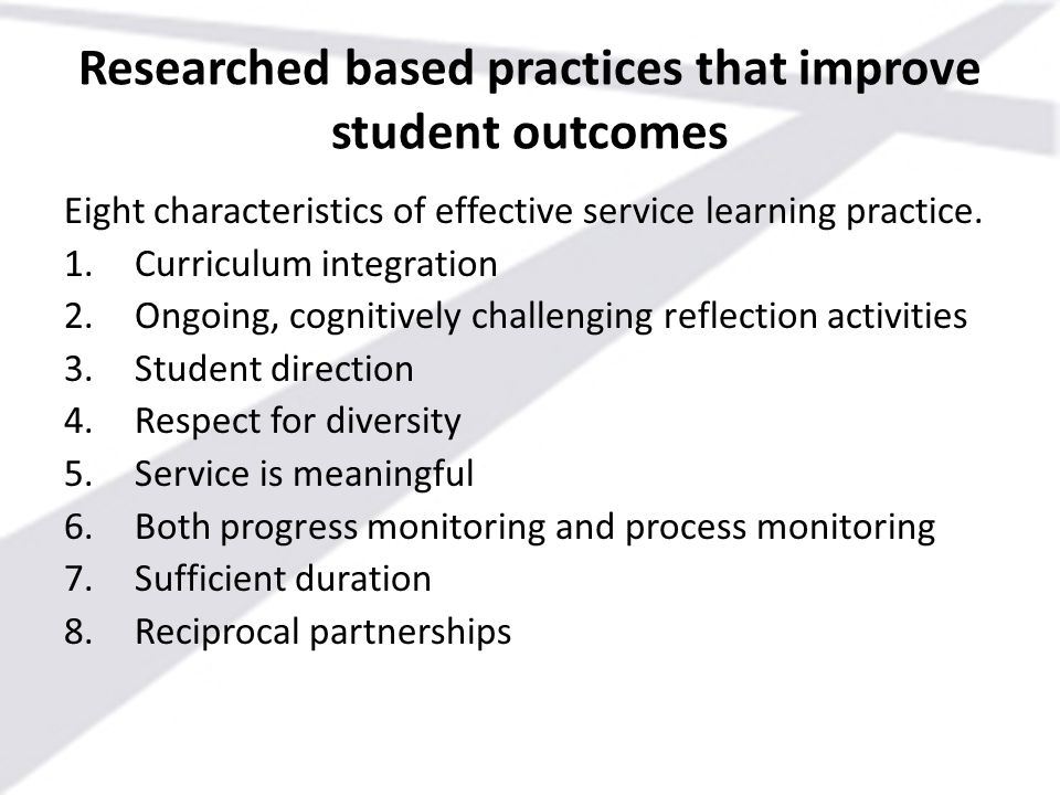 Researched based practices that improve student outcomes