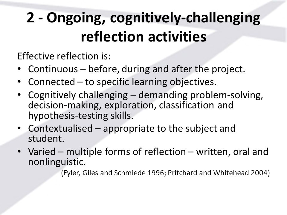 2 - Ongoing, cognitively-challenging reflection activities