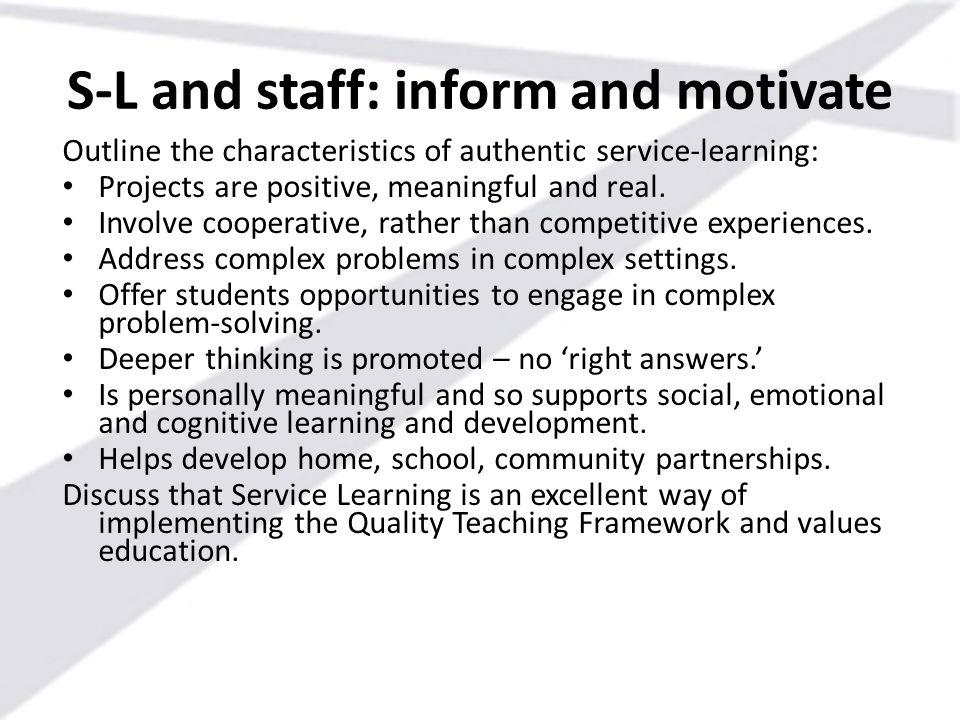 S-L and staff: inform and motivate