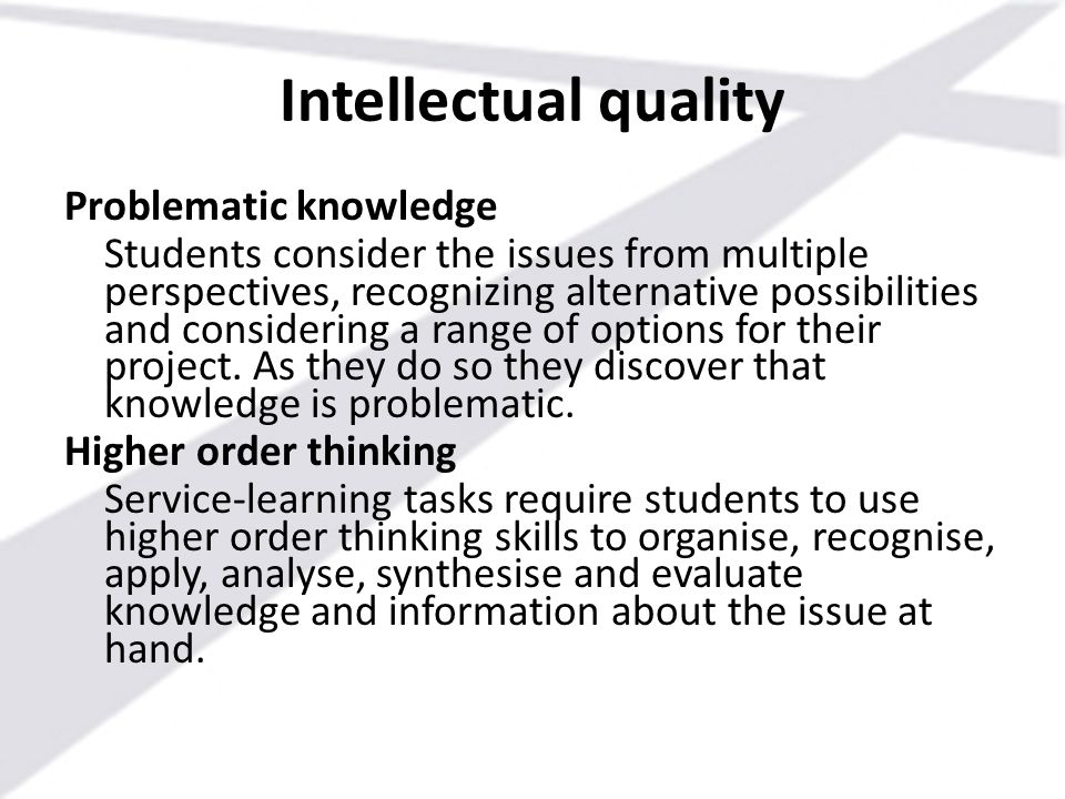 Intellectual quality Problematic knowledge