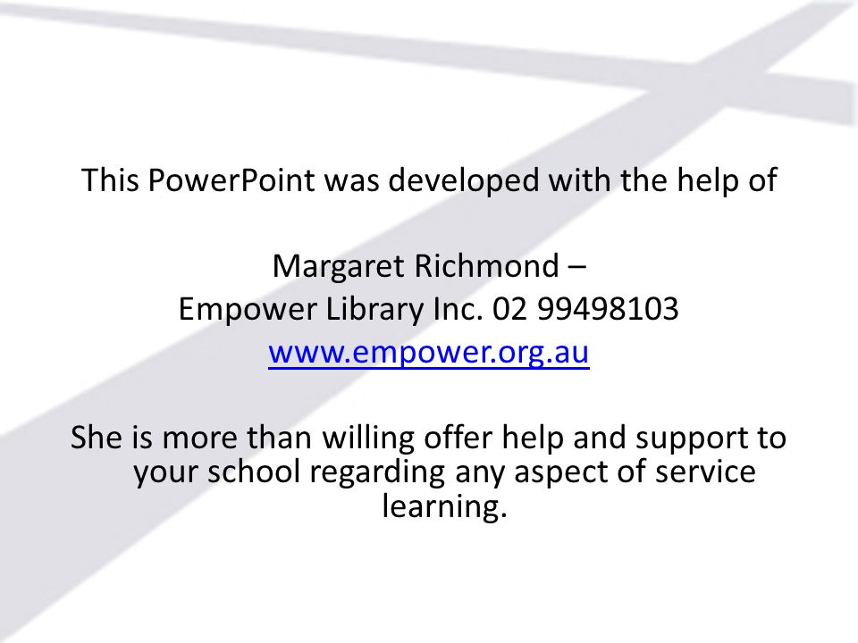 This PowerPoint was developed with the help of Margaret Richmond – Empower Library Inc.