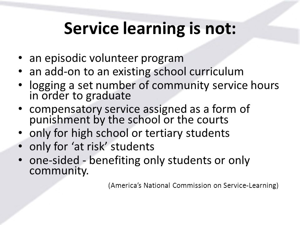 Service learning is not: