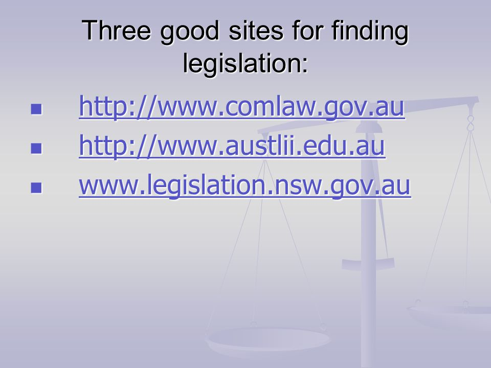 Three good sites for finding legislation:
