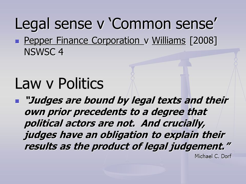 Legal sense v 'Common sense'