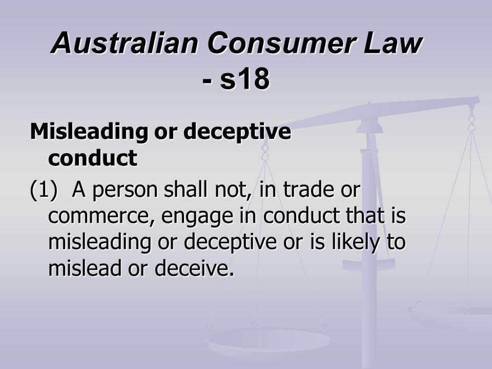 Australian Consumer Law - s18