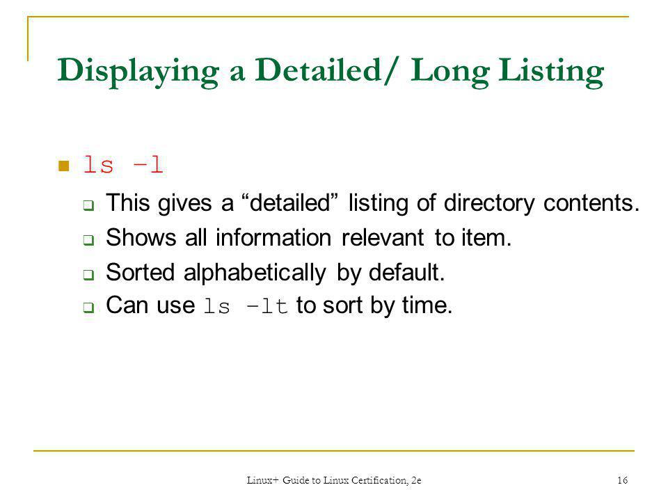Displaying a Detailed/ Long Listing