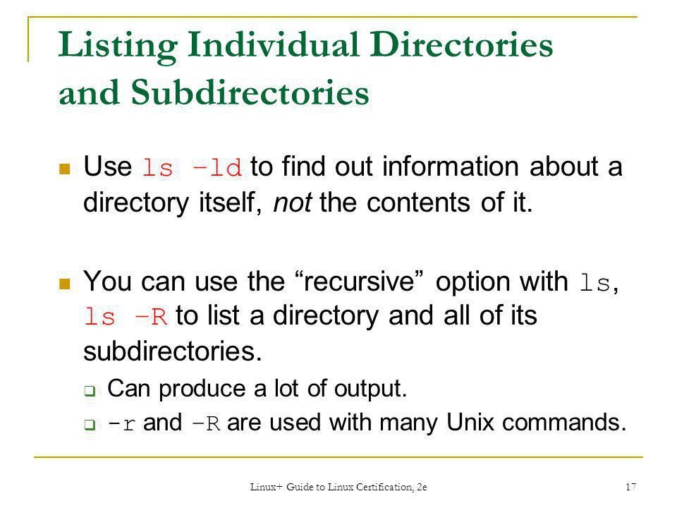 Listing Individual Directories and Subdirectories