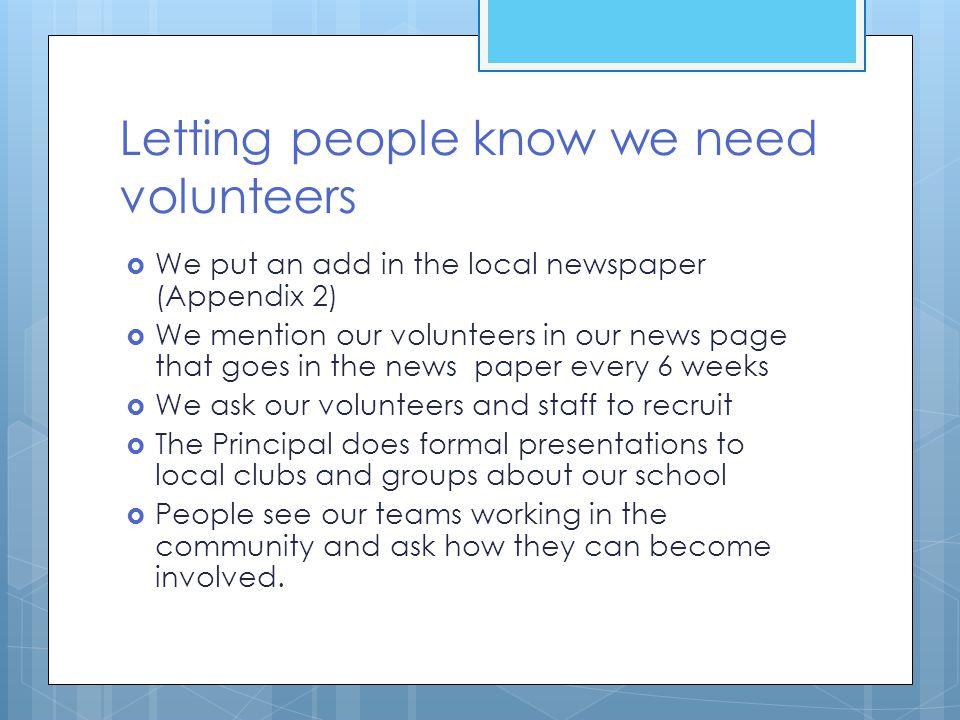 Letting people know we need volunteers
