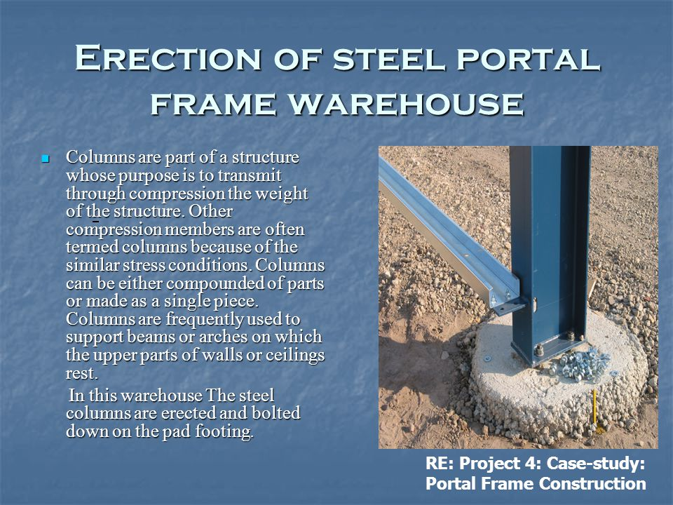 Erection of steel portal frame warehouse