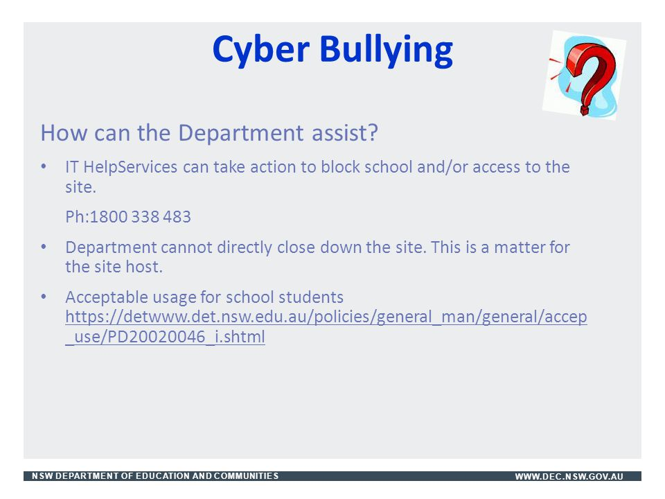 Cyber Bullying How can the Department assist