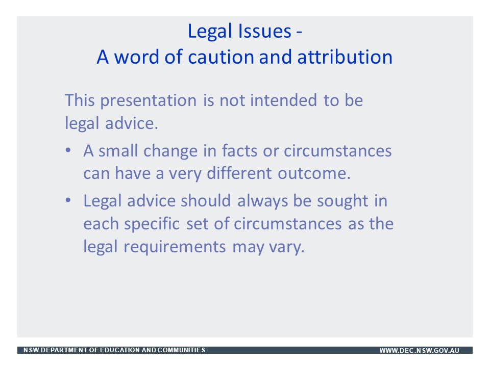 Legal Issues - A word of caution and attribution