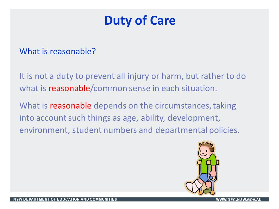 Duty of Care What is reasonable