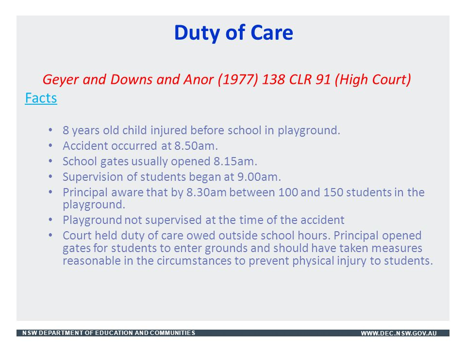 Duty of Care Geyer and Downs and Anor (1977) 138 CLR 91 (High Court)