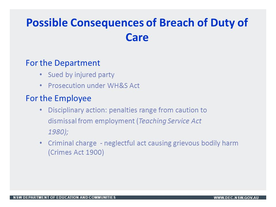 Possible Consequences of Breach of Duty of Care