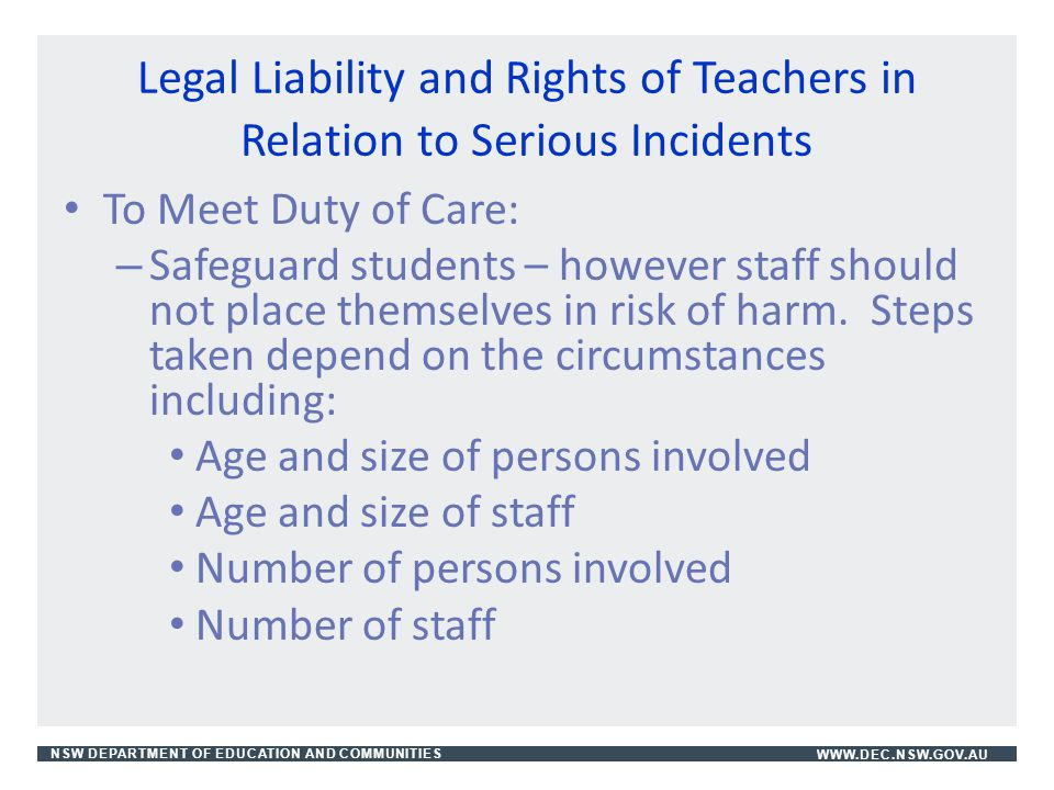 Legal Liability and Rights of Teachers in Relation to Serious Incidents