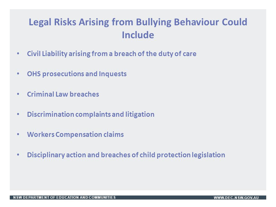 Legal Risks Arising from Bullying Behaviour Could Include