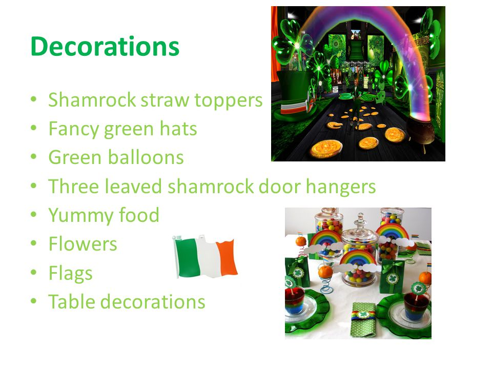 Decorations Shamrock straw toppers Fancy green hats Green balloons