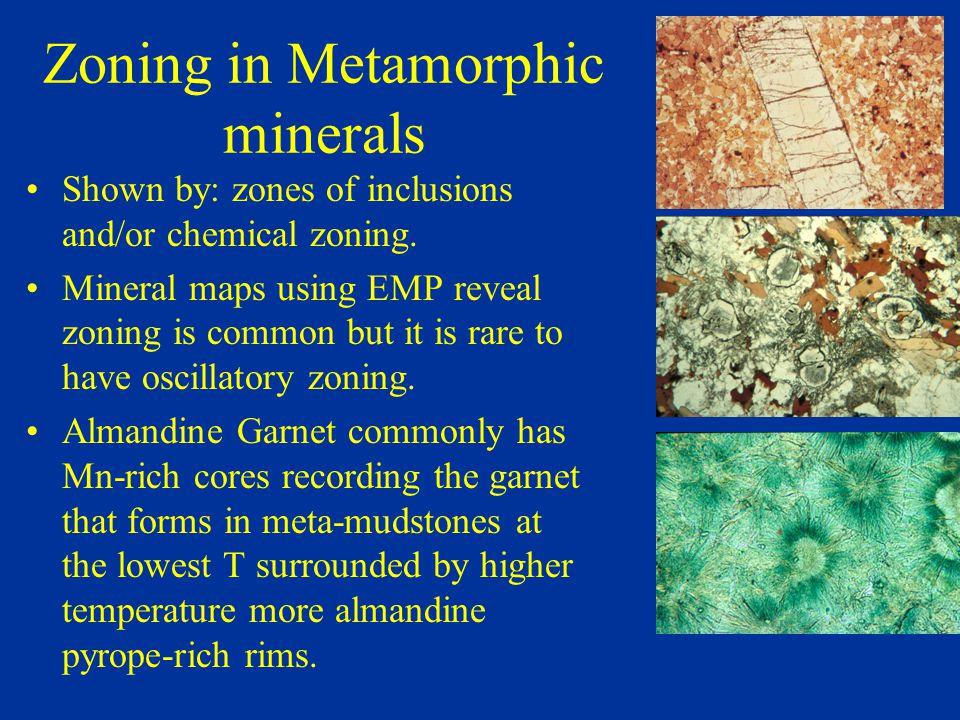 Zoning in Metamorphic minerals
