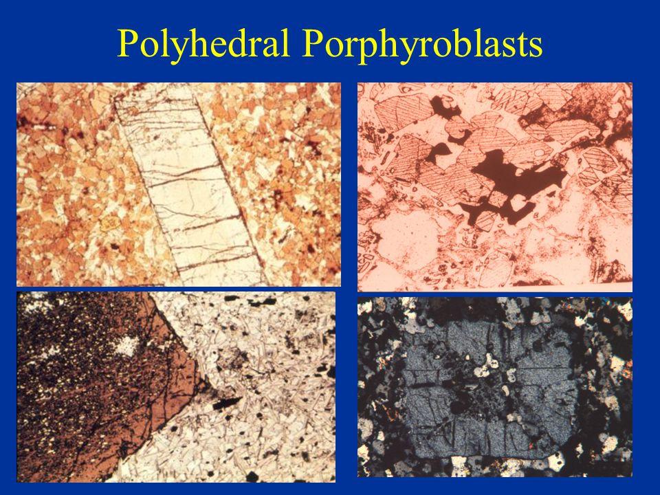 Polyhedral Porphyroblasts