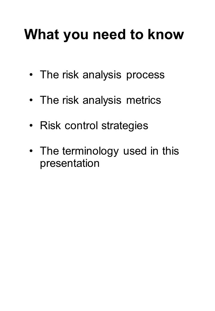 What you need to know The risk analysis process