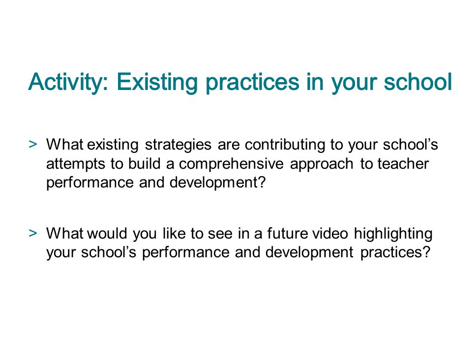 Activity: Existing practices in your school