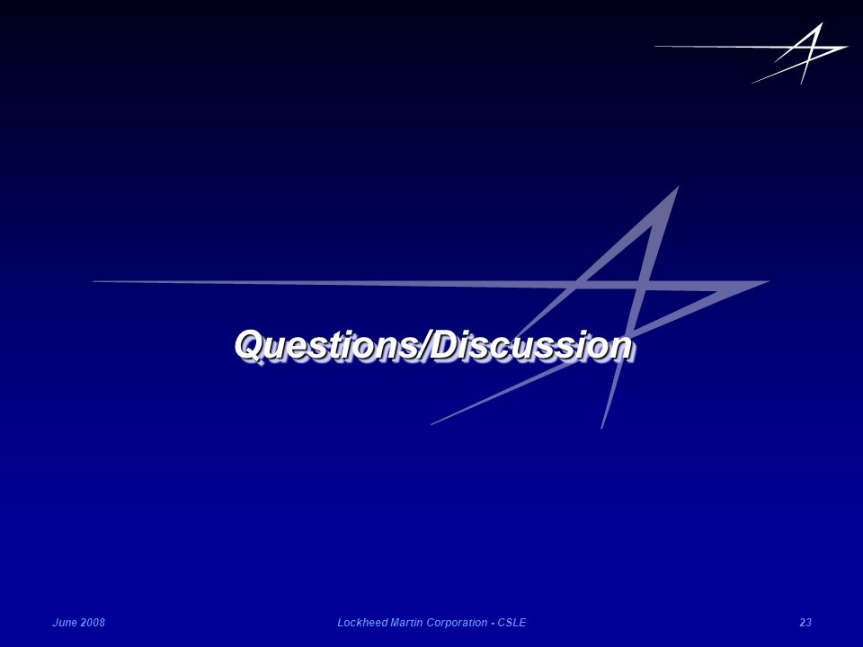 Questions/Discussion Lockheed Martin Corporation - CSLE
