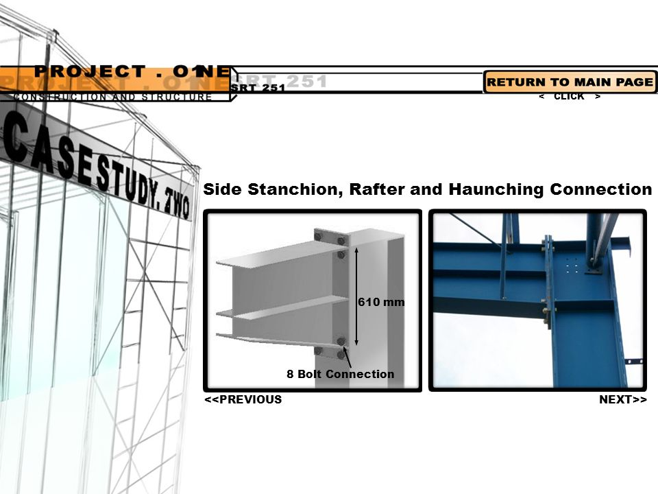 Side Stanchion, Rafter and Haunching Connection