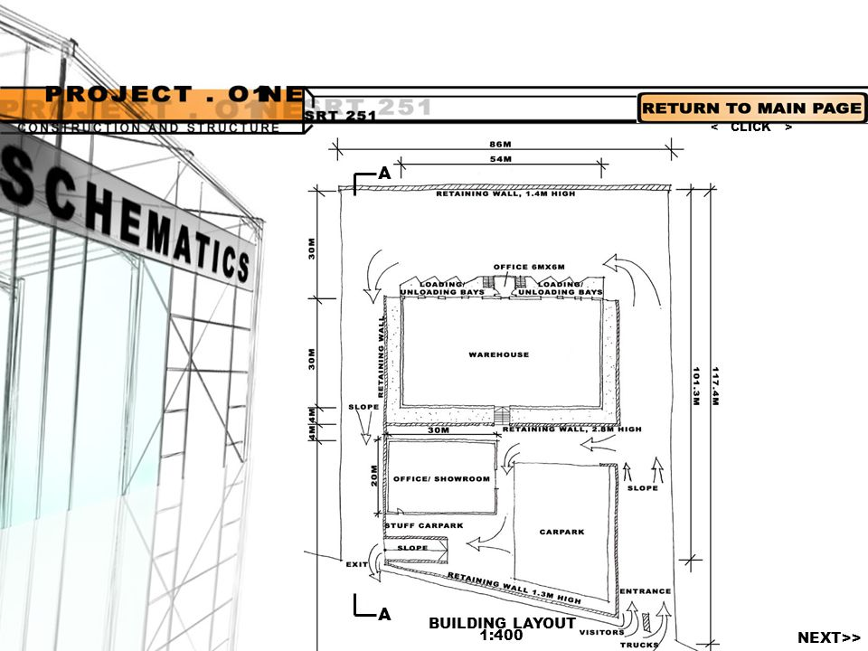 < CLICK > A A BUILDING LAYOUT 1:400 NEXT>>