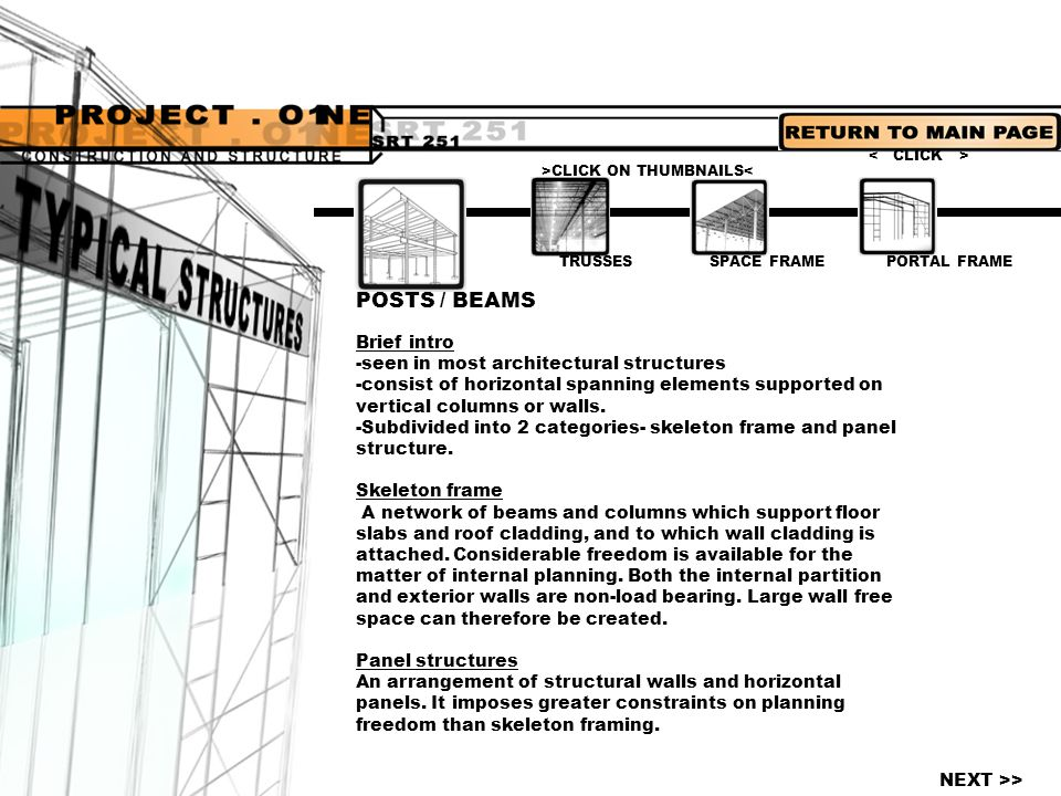 POSTS / BEAMS Brief intro -seen in most architectural structures