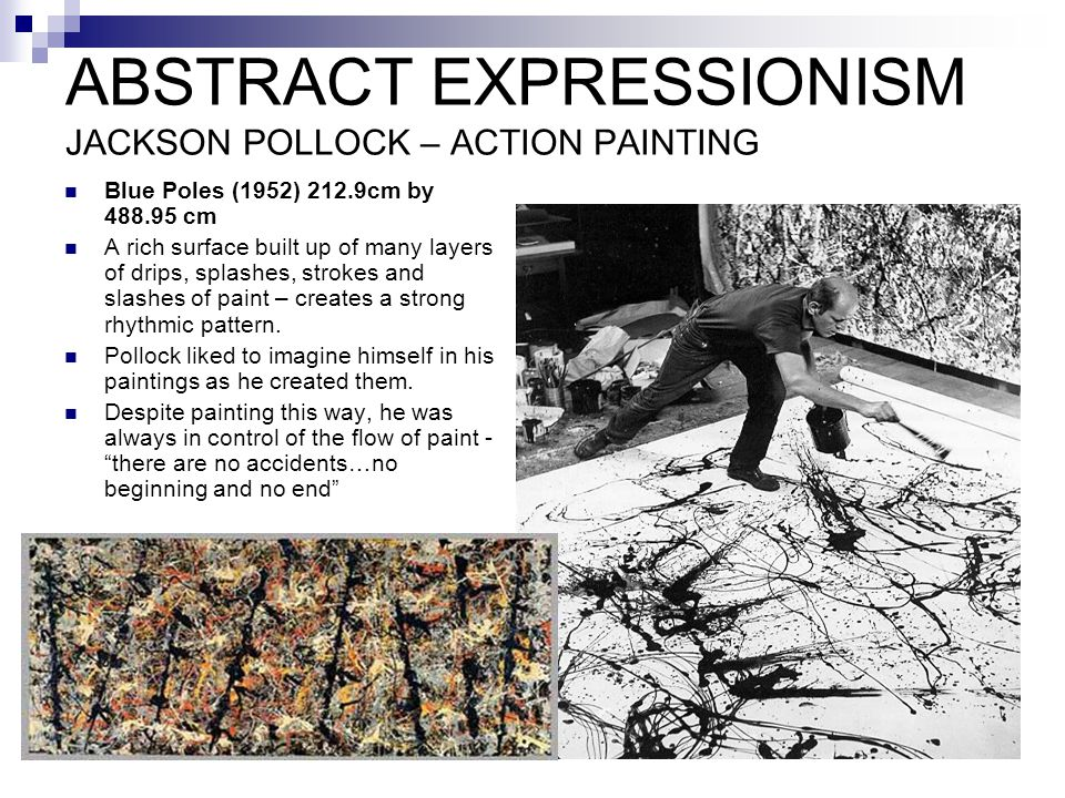 ABSTRACT EXPRESSIONISM JACKSON POLLOCK – ACTION PAINTING