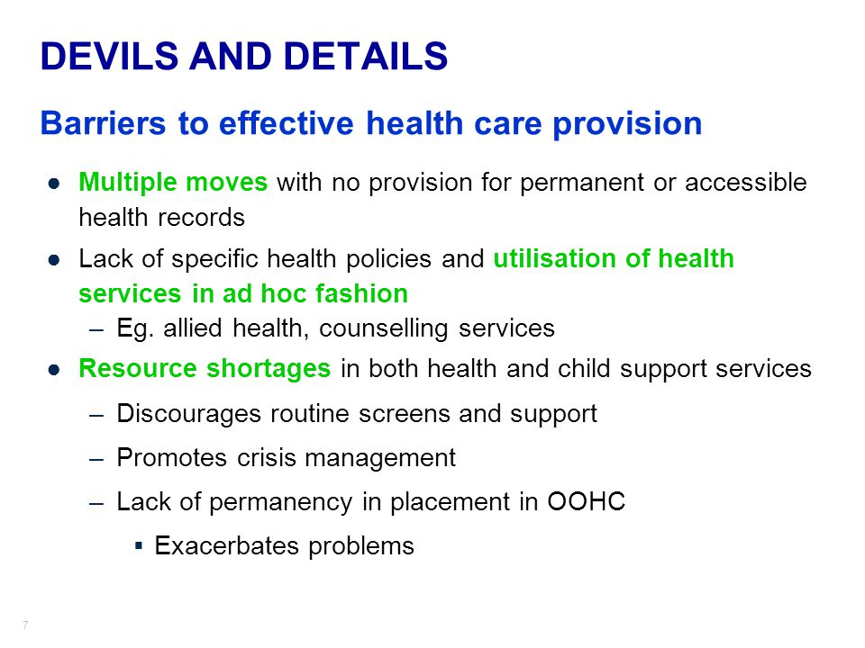 DEVILS AND DETAILS Barriers to effective health care provision