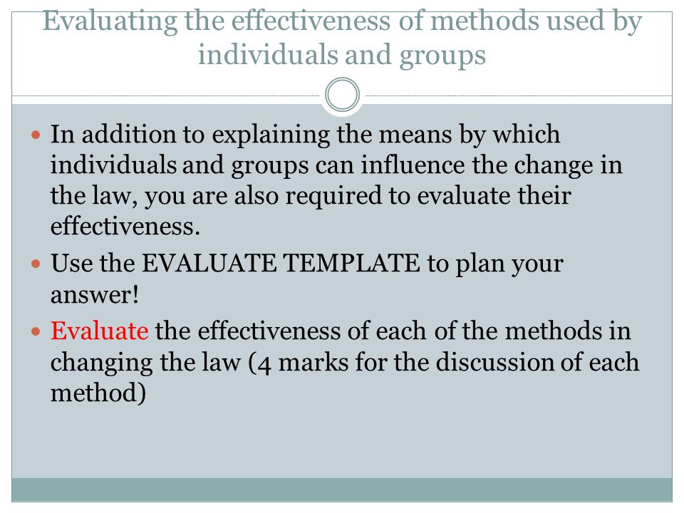 Evaluating the effectiveness of methods used by individuals and groups