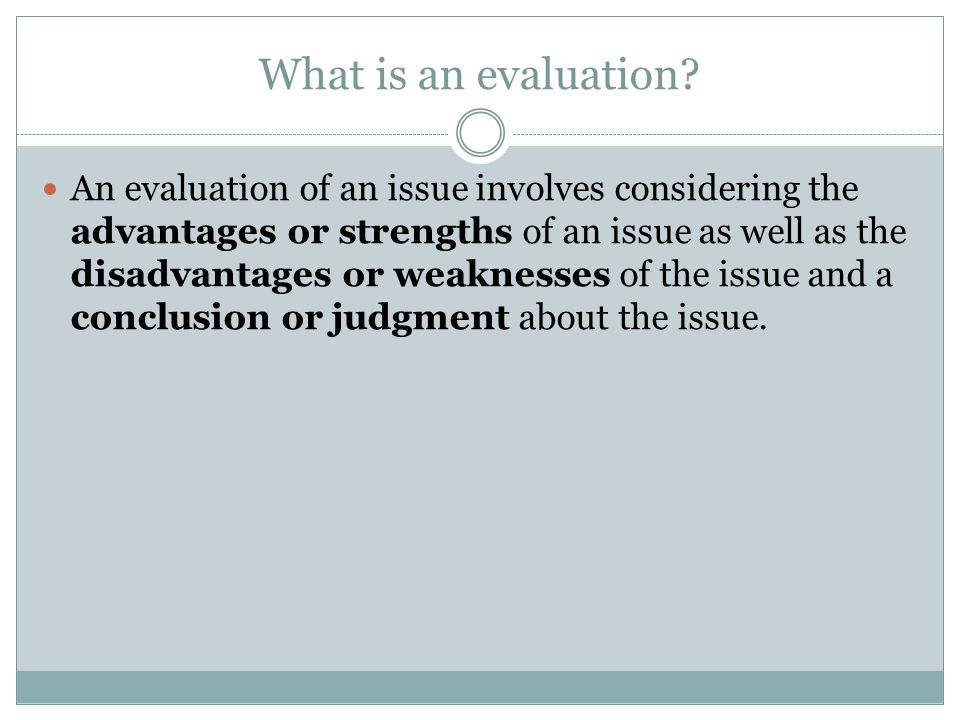 What is an evaluation